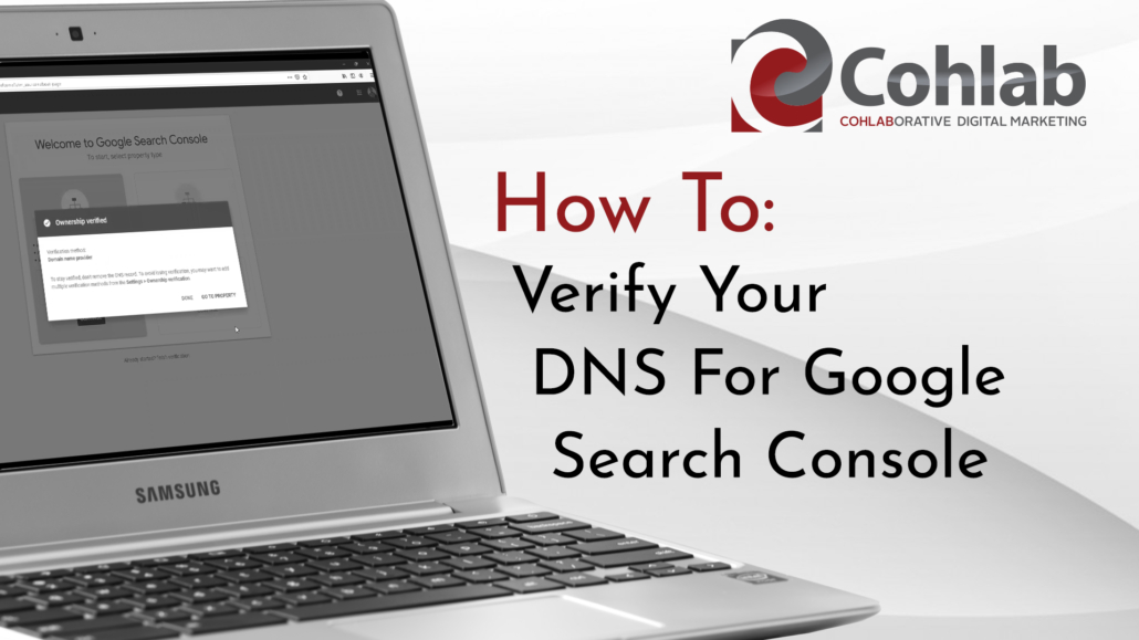 Title card reading: How To Verify Your DNS Through Search Console. With laptop graphic on grey background.