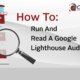 Title card reading: How to run and read a Google Lighthouse audit. With lighthouse graphic on grey background.